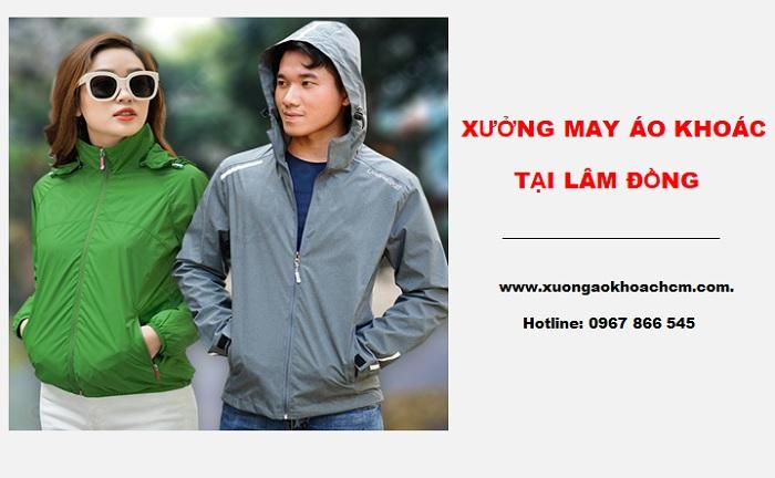 xưởng may áo khoác đẹp tại Lâm Đồng